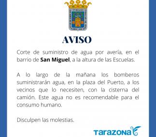 Corte de suministro de agua en el barrio de San Miguel
