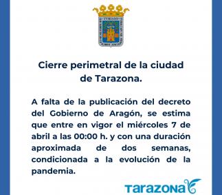 Cierre perimetral de la ciudad de Tarazona