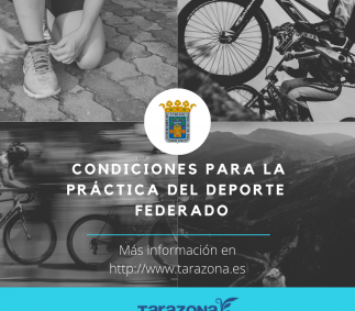 CONDICIONES PARA LA PRÁCTICA DEL DEPORTE FEDERADO - Tarazona